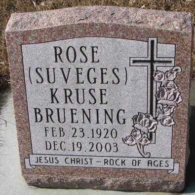 SUVEGES BRUENING, ROSE KRUSE - Cedar County, Nebraska | ROSE KRUSE SUVEGES BRUENING - Nebraska Gravestone Photos