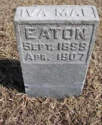 EATON, IVA MAE - Cedar County, Nebraska | IVA MAE EATON - Nebraska Gravestone Photos