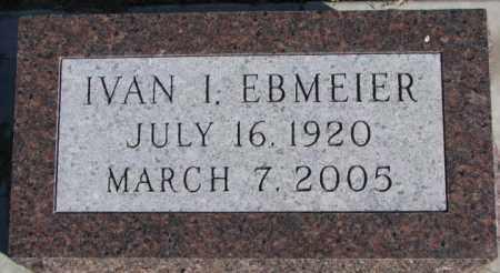 EBMEIER, IVAN I. - Cedar County, Nebraska | IVAN I. EBMEIER - Nebraska Gravestone Photos