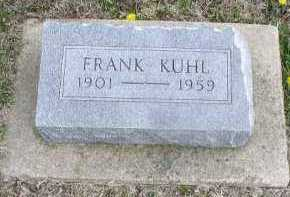 KUHL, FRANK JOSEPH - Cedar County, Nebraska   FRANK JOSEPH KUHL - Nebraska Gravestone Photos