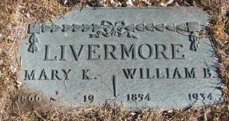 LIVERMORE, WILLIAM BENTON - Cedar County, Nebraska | WILLIAM BENTON LIVERMORE - Nebraska Gravestone Photos