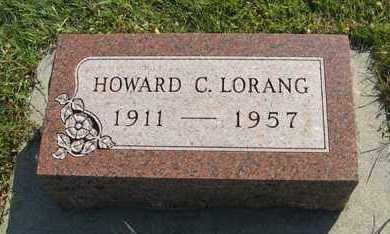 LORANG, HOWARD C. - Cedar County, Nebraska | HOWARD C. LORANG - Nebraska Gravestone Photos