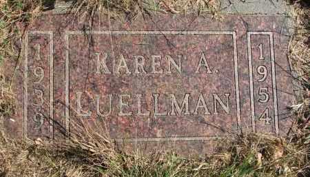 LUELLMAN, KAREN A. - Cedar County, Nebraska | KAREN A. LUELLMAN - Nebraska Gravestone Photos