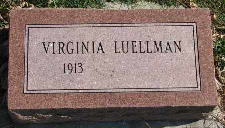 LUELLMAN, VIRGINIA - Cedar County, Nebraska | VIRGINIA LUELLMAN - Nebraska Gravestone Photos