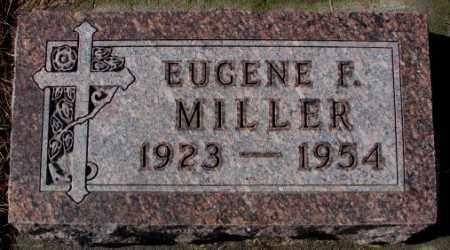 MILLER, EUGENE F. - Cedar County, Nebraska | EUGENE F. MILLER - Nebraska Gravestone Photos