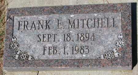 MITCHELL, FRANK E. - Cedar County, Nebraska   FRANK E. MITCHELL - Nebraska Gravestone Photos
