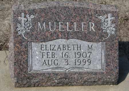 MUELLER, ELIZABETH M. - Cedar County, Nebraska   ELIZABETH M. MUELLER - Nebraska Gravestone Photos