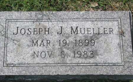 MUELLER, JOSEPH J. - Cedar County, Nebraska | JOSEPH J. MUELLER - Nebraska Gravestone Photos