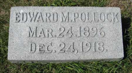 POLLOCK, EDWARD M. - Cedar County, Nebraska | EDWARD M. POLLOCK - Nebraska Gravestone Photos