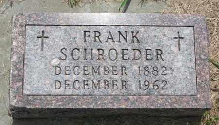 SCHROEDER, FRANK - Cedar County, Nebraska | FRANK SCHROEDER - Nebraska Gravestone Photos
