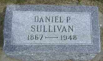 SULLIVAN, DANIEL P - Cedar County, Nebraska | DANIEL P SULLIVAN - Nebraska Gravestone Photos