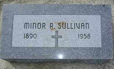 SULLIVAN, MINOR R - Cedar County, Nebraska | MINOR R SULLIVAN - Nebraska Gravestone Photos