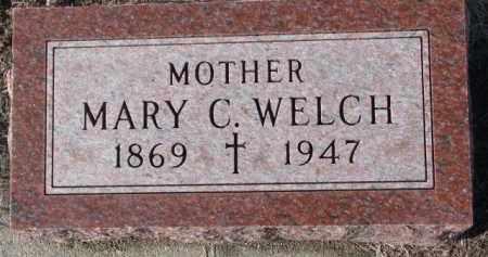 WELCH, MARY C. - Cedar County, Nebraska | MARY C. WELCH - Nebraska Gravestone Photos