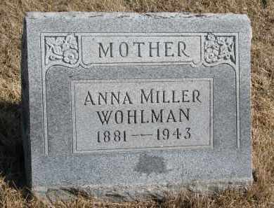 MILLER WOHLMAN, ANNA - Cedar County, Nebraska | ANNA MILLER WOHLMAN - Nebraska Gravestone Photos