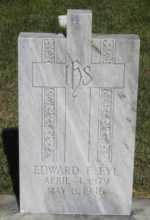 EYL, EDWARD  F. - Cherry County, Nebraska | EDWARD  F. EYL - Nebraska Gravestone Photos