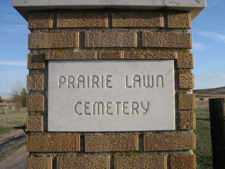 *PRAIRIE LAWN CEMETERY, SIGN ON ENTRANCE POST - Cherry County, Nebraska | SIGN ON ENTRANCE POST *PRAIRIE LAWN CEMETERY - Nebraska Gravestone Photos