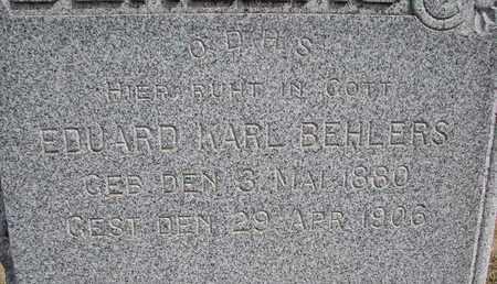 BEHLERS, EDUARD KARL (CLOSEUP) - Cuming County, Nebraska | EDUARD KARL (CLOSEUP) BEHLERS - Nebraska Gravestone Photos