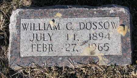 DOSSOW, WILLIAM C. - Cuming County, Nebraska | WILLIAM C. DOSSOW - Nebraska Gravestone Photos