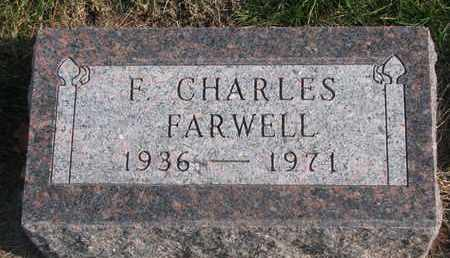 FARWELL, F. CHARLES - Cuming County, Nebraska | F. CHARLES FARWELL - Nebraska Gravestone Photos