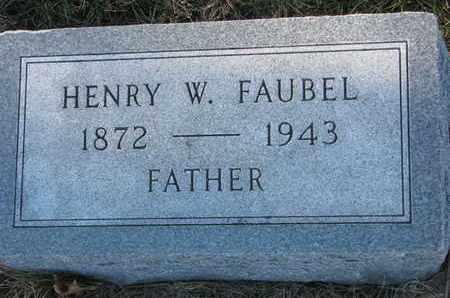 FAUBEL, HENRY W. - Cuming County, Nebraska | HENRY W. FAUBEL - Nebraska Gravestone Photos