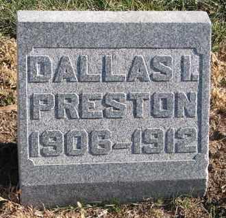 PRESTON, DALLAS I. - Cuming County, Nebraska | DALLAS I. PRESTON - Nebraska Gravestone Photos