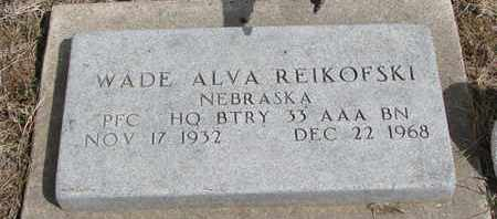 REIKOFSKI, WADE ALVA - Cuming County, Nebraska | WADE ALVA REIKOFSKI - Nebraska Gravestone Photos