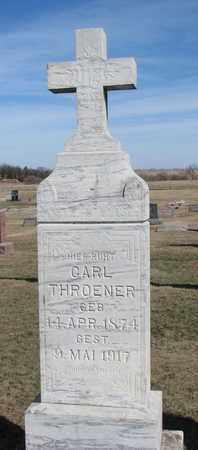 THROENER, CARL - Cuming County, Nebraska   CARL THROENER - Nebraska Gravestone Photos