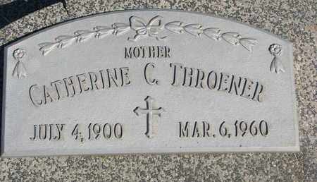 THROENER, CATHERINE C. - Cuming County, Nebraska | CATHERINE C. THROENER - Nebraska Gravestone Photos