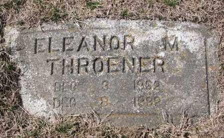THROENER, ELEANOR M. - Cuming County, Nebraska   ELEANOR M. THROENER - Nebraska Gravestone Photos