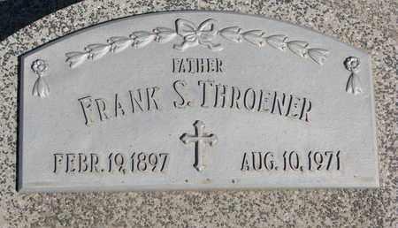 THROENER, FRANK S. - Cuming County, Nebraska   FRANK S. THROENER - Nebraska Gravestone Photos
