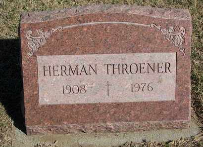 THROENER, HERMAN - Cuming County, Nebraska | HERMAN THROENER - Nebraska Gravestone Photos