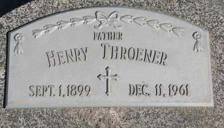 THROENER, HENRY - Cuming County, Nebraska   HENRY THROENER - Nebraska Gravestone Photos