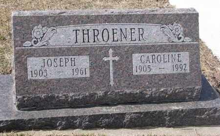 THROENER, JOSEPH - Cuming County, Nebraska   JOSEPH THROENER - Nebraska Gravestone Photos