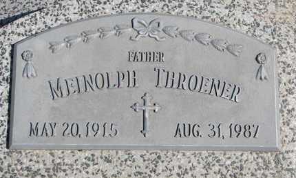 THROENER, MEINOLPH - Cuming County, Nebraska | MEINOLPH THROENER - Nebraska Gravestone Photos