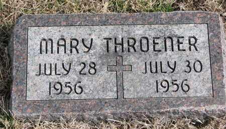 THROENER, MARY - Cuming County, Nebraska | MARY THROENER - Nebraska Gravestone Photos