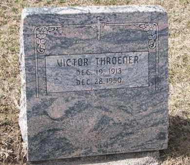 THROENER, VICTOR - Cuming County, Nebraska | VICTOR THROENER - Nebraska Gravestone Photos