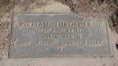 THROENER, WILLIAM JR. (MILITARY) - Cuming County, Nebraska | WILLIAM JR. (MILITARY) THROENER - Nebraska Gravestone Photos