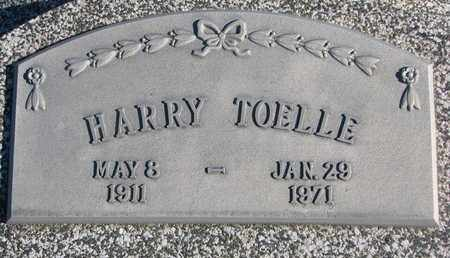 TOELLE, HARRY - Cuming County, Nebraska | HARRY TOELLE - Nebraska Gravestone Photos