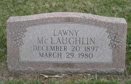 MCLAUGHLIN, LAWNY - Custer County, Nebraska | LAWNY MCLAUGHLIN - Nebraska Gravestone Photos