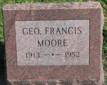 MOORE, GEORGE FRANCIS - Dakota County, Nebraska | GEORGE FRANCIS MOORE - Nebraska Gravestone Photos