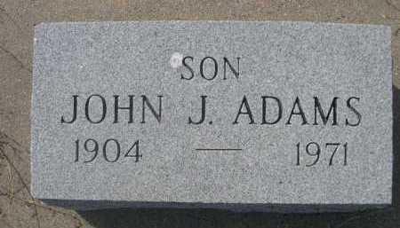 ADAMS, JOHN J. - Dawes County, Nebraska | JOHN J. ADAMS - Nebraska Gravestone Photos