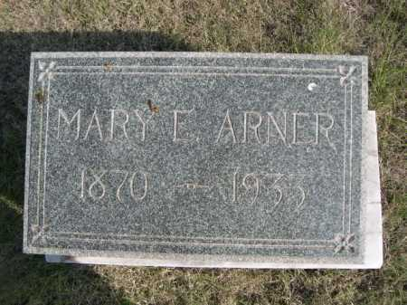 ARNER, MARY E. - Dawes County, Nebraska   MARY E. ARNER - Nebraska Gravestone Photos