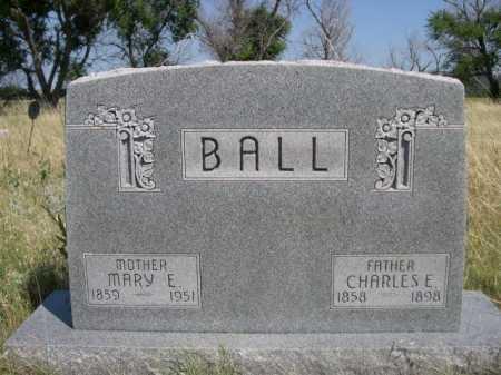 BALL, CHARLES E. - Dawes County, Nebraska | CHARLES E. BALL - Nebraska Gravestone Photos