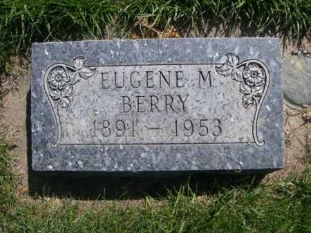 BERRY, EUGENE M. - Dawes County, Nebraska | EUGENE M. BERRY - Nebraska Gravestone Photos