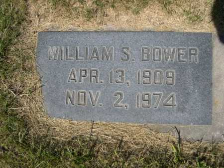 BOWER, WILLIAM S. - Dawes County, Nebraska | WILLIAM S. BOWER - Nebraska Gravestone Photos