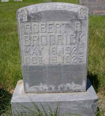 BRODRICK, ROBERT R. - Dawes County, Nebraska | ROBERT R. BRODRICK - Nebraska Gravestone Photos