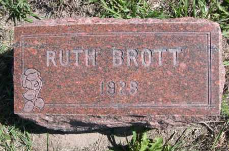 BROTT, RUTH - Dawes County, Nebraska | RUTH BROTT - Nebraska Gravestone Photos