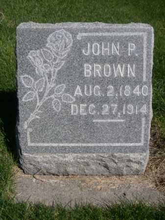 BROWN, JOHN P. - Dawes County, Nebraska | JOHN P. BROWN - Nebraska Gravestone Photos