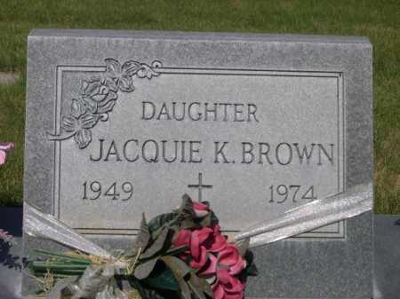 BROWN, JACQUIE K. - Dawes County, Nebraska | JACQUIE K. BROWN - Nebraska Gravestone Photos