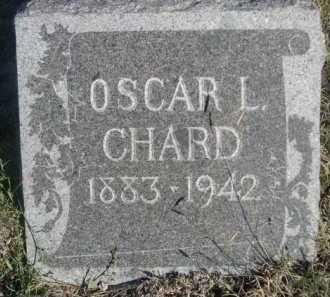 CHARD, OSCAR L. - Dawes County, Nebraska | OSCAR L. CHARD - Nebraska Gravestone Photos